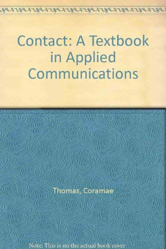 9780131695733: Contact: A Textbook in Applied Communications