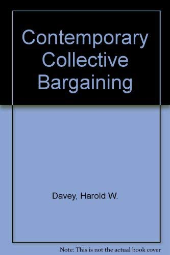 9780131696075: Contemporary Collective Bargaining
