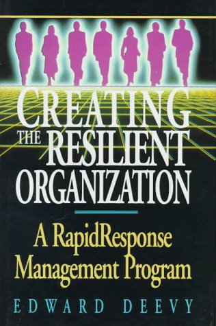9780131696242: Creating Resilient Organization