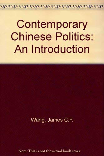 9780131696815: Contemporary Chinese Politics: An Introduction