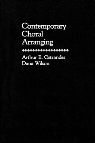 9780131697560: Contemporary Choral Arranging
