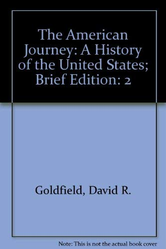 9780131697737: The American Journey: A History of the United States; Brief Edition
