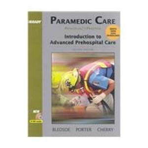 9780131697751: Paramedic Care: Principles & Practice