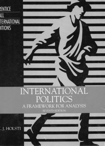 International Politics: A Framework for Analysis: K.J. Holsti