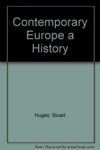 9780131699472: Contemporary Europe: A History