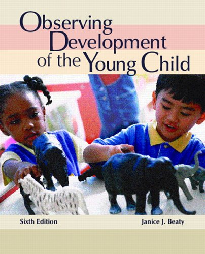 9780131700130: Observing Development of the Young Child (6th Edition)