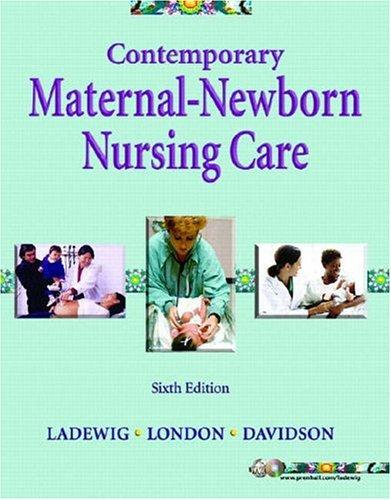 9780131700260: Contemporary Maternal-Newborn Nursing Care (6th Edition)