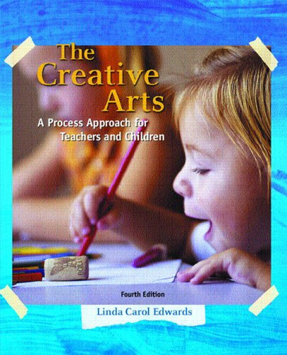 9780131700284: The Creative Arts: A Process Approach for Teachers and Children