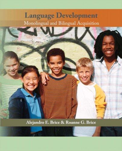 9780131700512: Language Development: Monolingual and Bilingual Acquisition