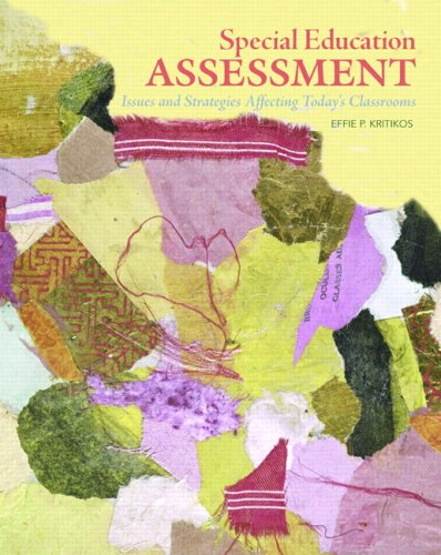 9780131700642: Special Education Assessment: Issues and Strategies Affecting Today's Classrooms