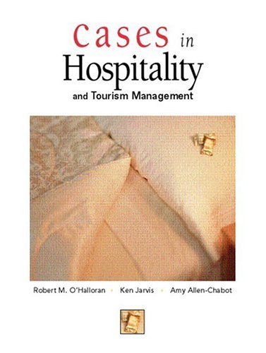 9780131700758: Cases in Hospitality and Tourism Management (Pearson Custom Library: Hospitality and Culinary Arts)