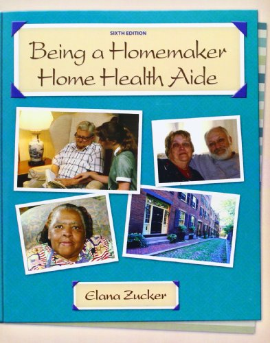 9780131701069: Being a Homemaker/Home Health Aide