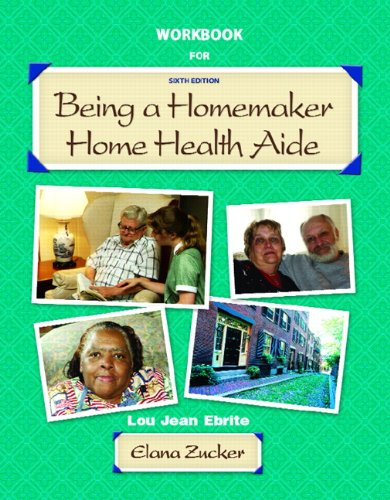 9780131701106: Being a Homemaker / Home Health Aide: Student Workbook