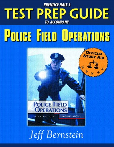 9780131701281: Prentice Hall's Test Prep Guide to accompany Police Field Operations (Prentice Hall Test Prep Series)