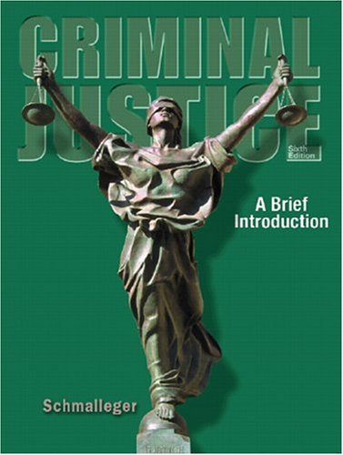 9780131701540: Criminal Justice: A Brief Introduction (6th Edition)