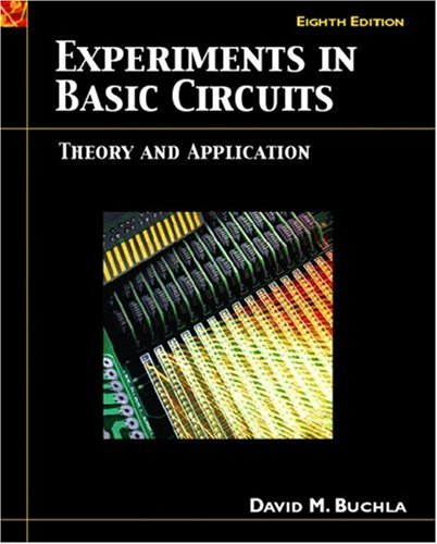 9780131701816: Experiments in Basic Circuits Theory and Application