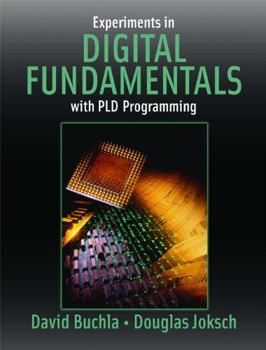 9780131701908: Experiments in Digital Fundamentals with PLD Programming