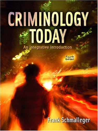 9780131702103: Criminology Today: An Integrative Introduction