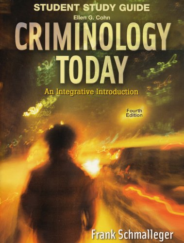 9780131702158: Student Study Guide for Criminology Today: An Integrative Introduction