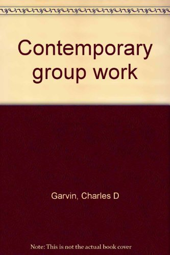 9780131702332: Contemporary group work
