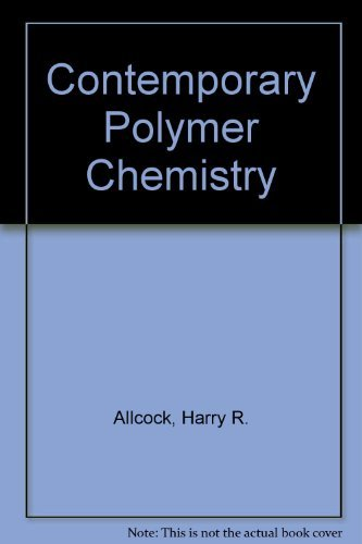 9780131702585: Contemporary Polymer Chemistry