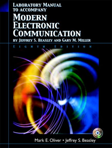 Lab Manual for Modern Electronic Communication: Beasley, Jeffrey S.;