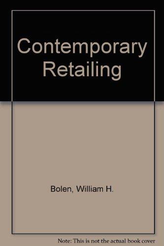 Contemporary Retailing: Bolen, William H.