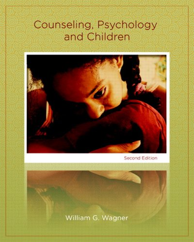 9780131702776: Counseling, Psychology, and Children (2nd Edition)