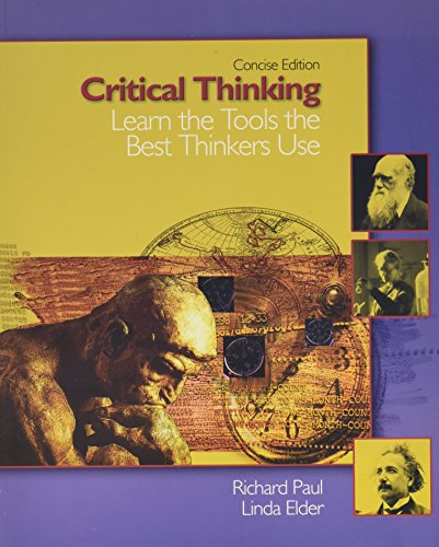 9780131703476: Critical Thinking: Learn the Tools the Best Thinkers Use, Concise Edition