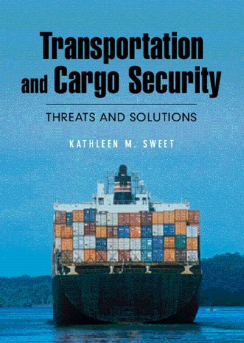 9780131703568: Transportation and Cargo Security: Threats and Solutions
