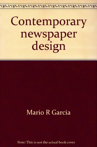 9780131703735: Contemporary newspaper design: A structural approach