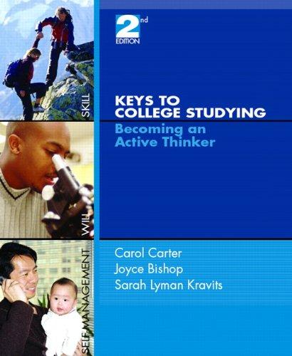 Keys to College Studying : Becoming an: Joyce Bishop; Carol