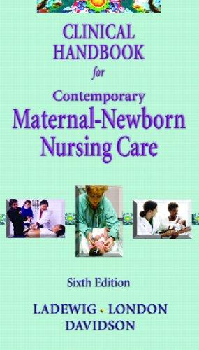 9780131703926: Clinical Handbook for Contemporary Maternal -Newborn Nursing (6th Edition)