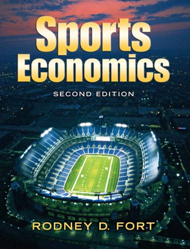 Sports Economics 9780131704213 Fort's Sports Economics, 2/e is the only text that provides enough content and rigor for a course taken primarily by economics majors.