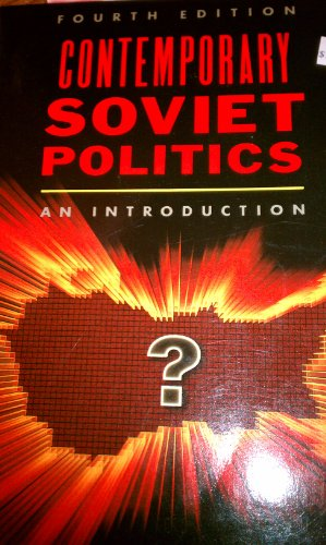 9780131704244: Contemporary Soviet Politics: An Introduction