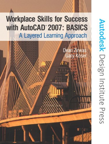 9780131705005: Workplace Skills for Success with AutoCAD® 2007 - BASICS: A Layered Learning Approach