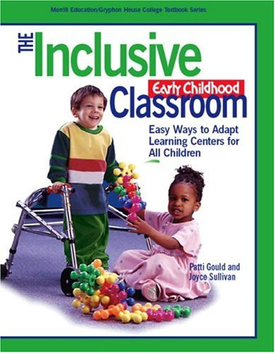 9780131705326: The Inclusive Early Childhood Classroom: Easy Ways to Adapt Learning Centers for All (Gryphon House)