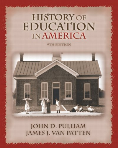 9780131705463: History of Education in America (9th Edition)
