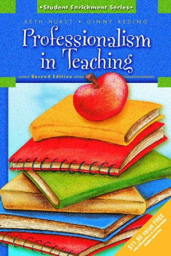 9780131705500: Professionalism in Teaching (2nd Edition)