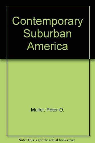 9780131706477: Contemporary suburban America