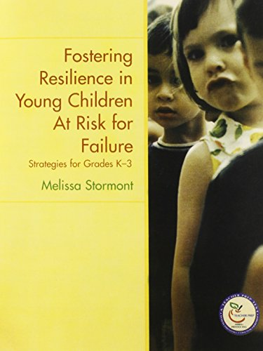 9780131706736: Fostering Resilience in Young Children at Risk for Failure: Strategies for Grades K-3
