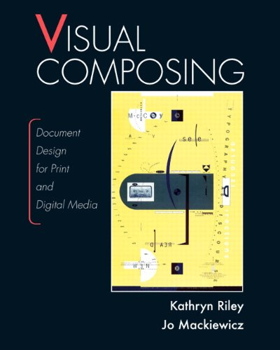 9780131706743: Visual Composing: Document Design for Print and Digital Media