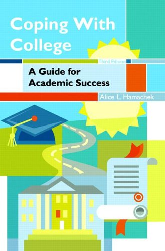 9780131706927: Coping with College: A Guide for Academic Success (3rd Edition)