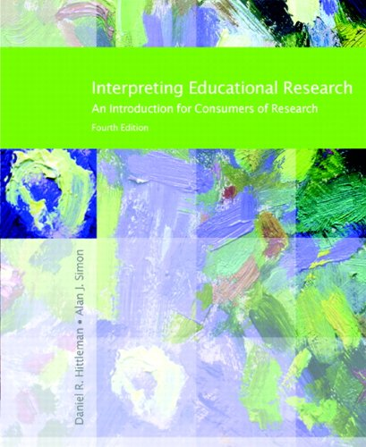 9780131707313: Interpreting Educational Research (4th Edition)