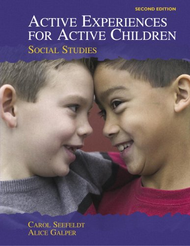 9780131707481: Active Experiences for Active Children: Social Studies (2nd Edition)