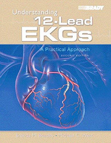 9780131707894: Understanding 12-Lead EKGs: A Practical Approach (2nd Edition)