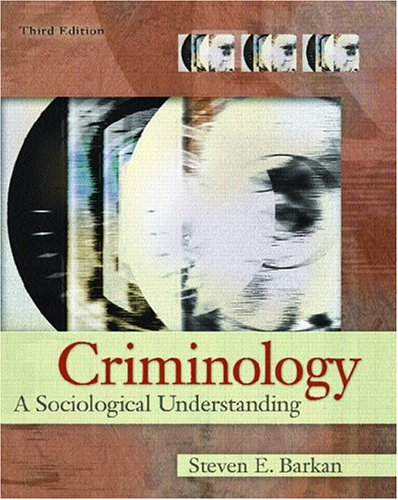9780131707979: Criminology: A Sociological Understanding (3rd Edition)
