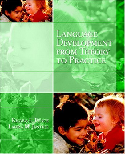 9780131708136: Language Development: From Theory to Practice