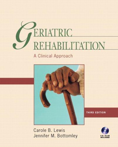 9780131708266: Geriatric Rehabilitation: A Clinical Approach (3rd Edition)