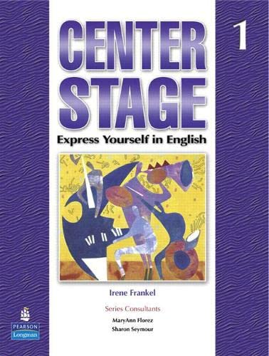 9780131708815: Center Stage 1: Express Yourself in English, Student Book